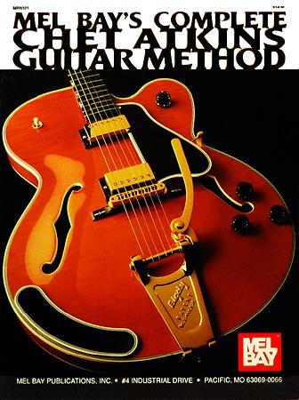 Mel Bay's Complete Chet Atkins Guitar Method
